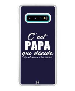 Coque Galaxy S10 Plus – C'est Papa qui décide