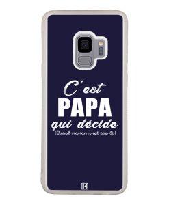 Coque Galaxy S9 – C'est Papa qui décide