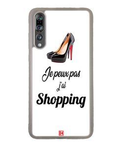 Coque Huawei P20 Pro – Je peux pas j'ai Shopping