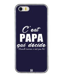 Coque iPhone 5/5s/SE – C'est Papa qui décide