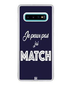 Coque Galaxy S10 Plus – Je peux pas j'ai Match