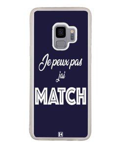 Coque Galaxy S9 – Je peux pas j'ai Match