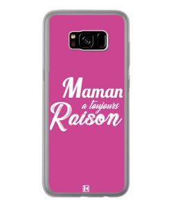 Coque Galaxy S8 Plus – Maman a toujours raison
