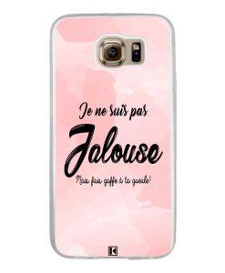 Coque Galaxy S6 – Je ne suis pas jalouse