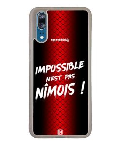 Coque Huawei P20 – Impossible n'est pas Nîmois