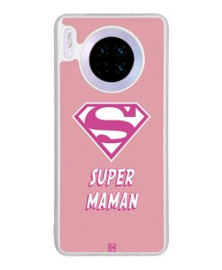 Coque Huawei Mate 30 – Super Maman