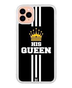 Coque iPhone 11 Pro – His Queen
