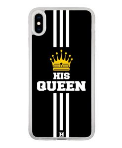 Coque iPhone Xs Max – His Queen