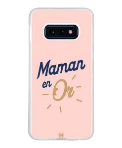 Coque Galaxy S10e – Maman en Or