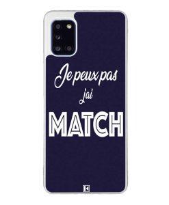 Coque Galaxy A31 – Je peux pas j'ai Match